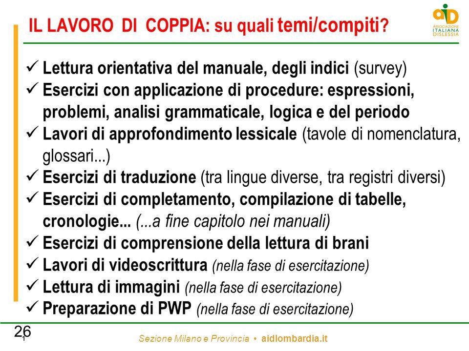 Sezione Milano e Provincia aidlombardia.it 1 IL LAVORO DI COPPIA: su quali temi/compiti ? Lettura orientativa del manuale, degli indici (survey) Eserc