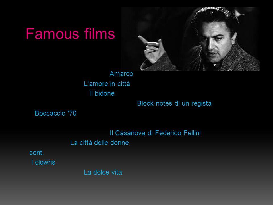 Famous films Amarco L amore in città  Il bidone Block-notes di un regista  Boccaccio 70 Il Casanova di Federico Fellini La città delle donne cont.