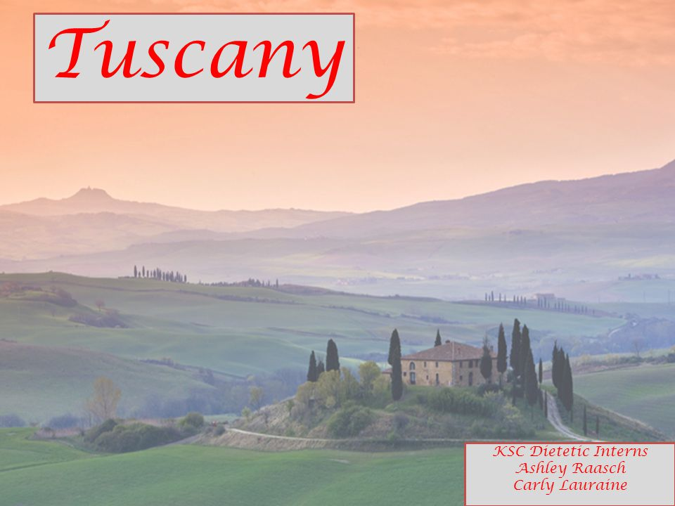 Objectives 1.Understand the history and value of Tuscan food systems.