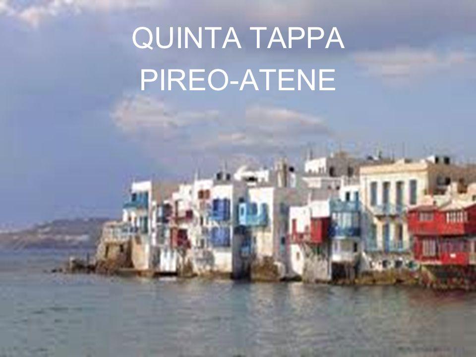 QUINTA TAPPA PIREO-ATENE