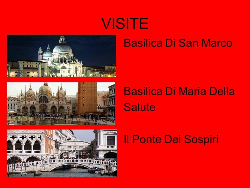 VISITE Basilica Di San Marco Basilica Di Maria Della Salute Il Ponte Dei Sospiri