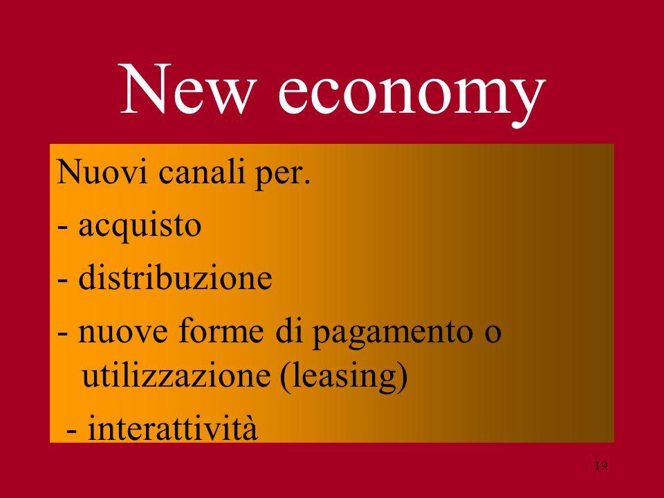 19 New economy Nuovi canali per.