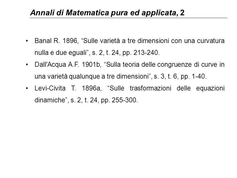 """Annali di Matematica pura ed applicata, 2 Banal R. 1896, """"Sulle varietà a tre dimensioni con una curvatura nulla e due eguali"""", s. 2, t. 24, pp. 213-2"""