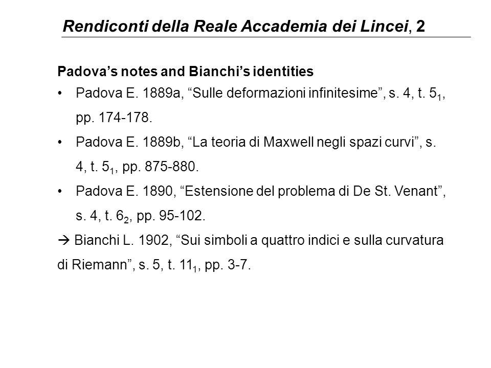 """Rendiconti della Reale Accademia dei Lincei, 2 Padova's notes and Bianchi's identities Padova E. 1889a, """"Sulle deformazioni infinitesime"""", s. 4, t. 5"""