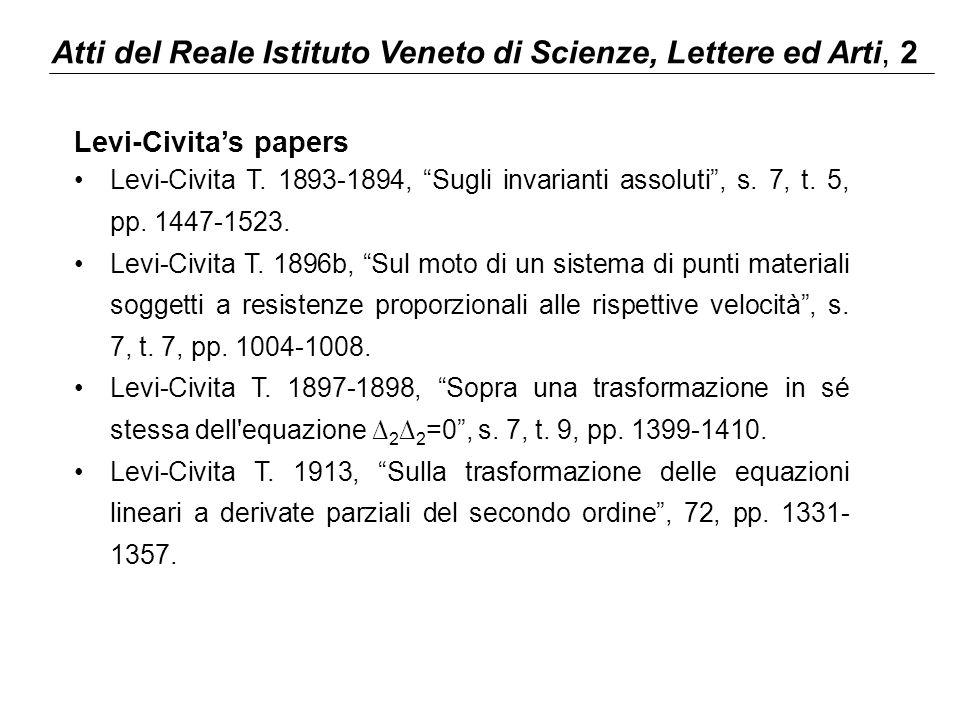 """Atti del Reale Istituto Veneto di Scienze, Lettere ed Arti, 2 Levi-Civita's papers Levi-Civita T. 1893-1894, """"Sugli invarianti assoluti"""", s. 7, t. 5,"""