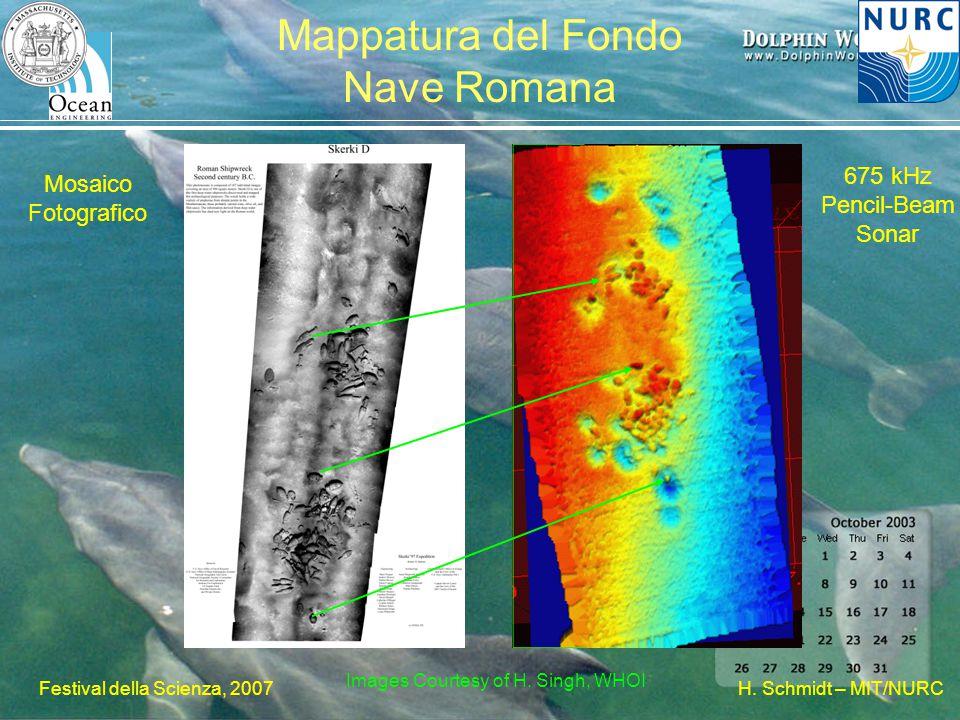 H. Schmidt – MIT/NURC Festival della Scienza, 2007 Mappatura del Fondo Nave Romana Mosaico Fotografico 675 kHz Pencil-Beam Sonar Images Courtesy of H.