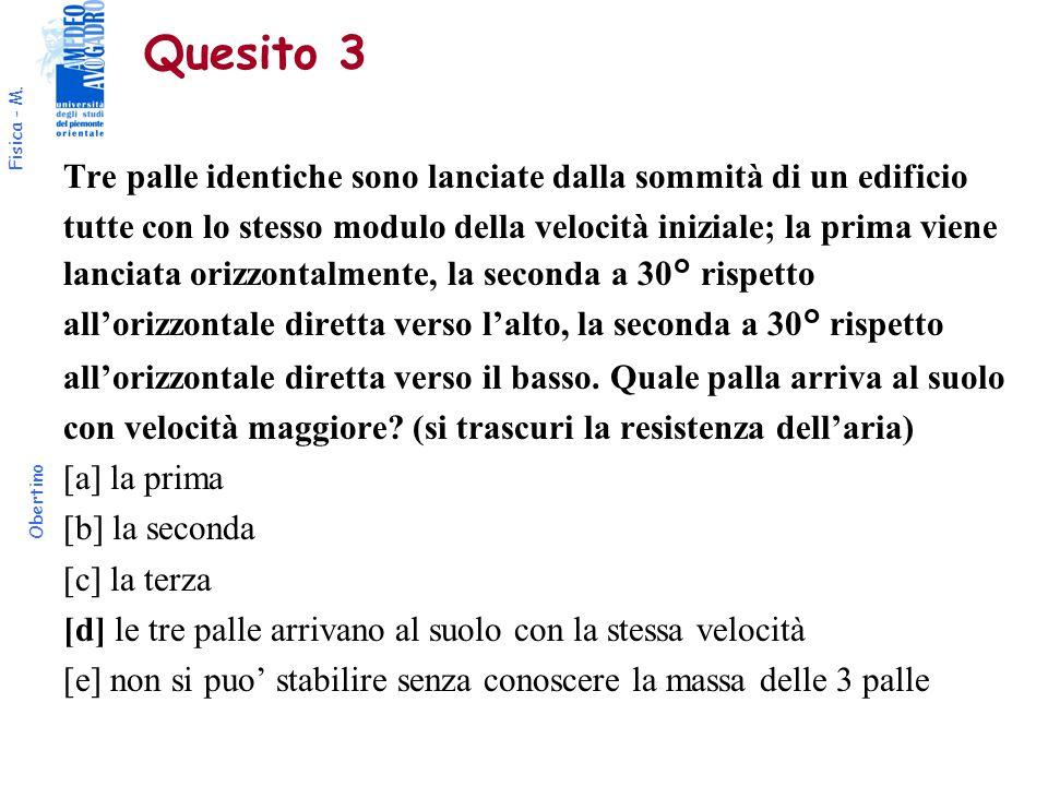 Fisica - M.Obertino Quesito 4 La pressione sul fondo di un bicchiere pieno d'acqua è P.