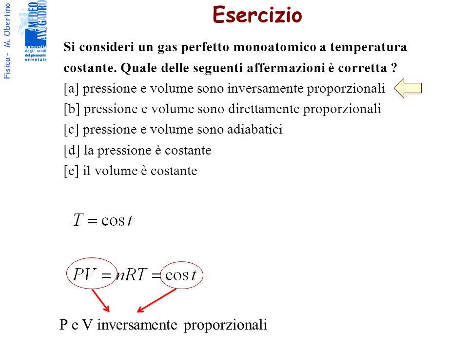 Fisica - M.Obertino Si consideri un gas perfetto monoatomico a temperatura costante.