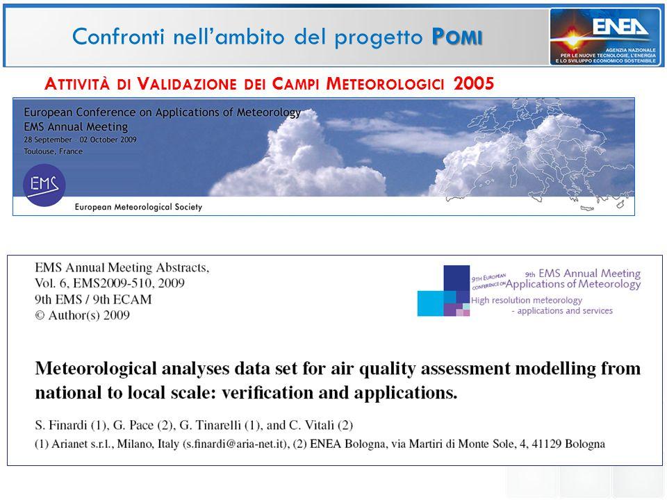P OMI Confronti nell'ambito del progetto P OMI A TTIVITÀ DI V ALIDAZIONE DEI C AMPI M ETEOROLOGICI 2005