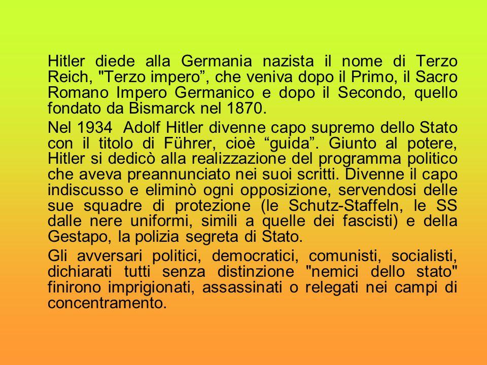 Hitler diede alla Germania nazista il nome di Terzo Reich,