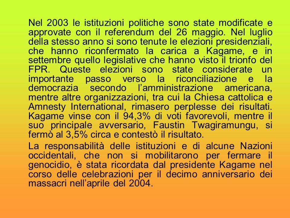 Nel 2003 le istituzioni politiche sono state modificate e approvate con il referendum del 26 maggio. Nel luglio della stesso anno si sono tenute le el