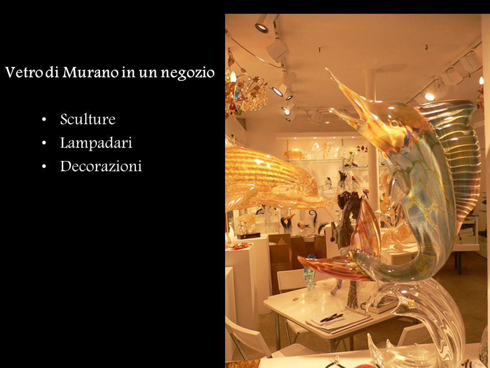 Vetro di Murano in un negozio Sculture Lampadari Decorazioni