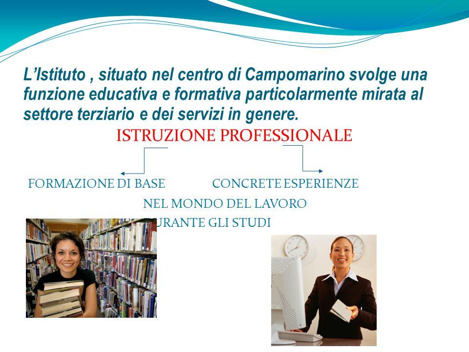 L'Istituto, situato nel centro di Campomarino svolge una funzione educativa e formativa particolarmente mirata al settore terziario e dei servizi in g