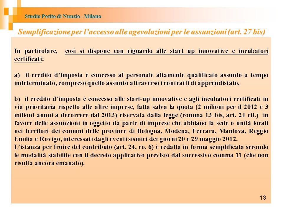 Studio Potito di Nunzio - Milano Semplificazione per l'accesso alle agevolazioni per le assunzioni (art.