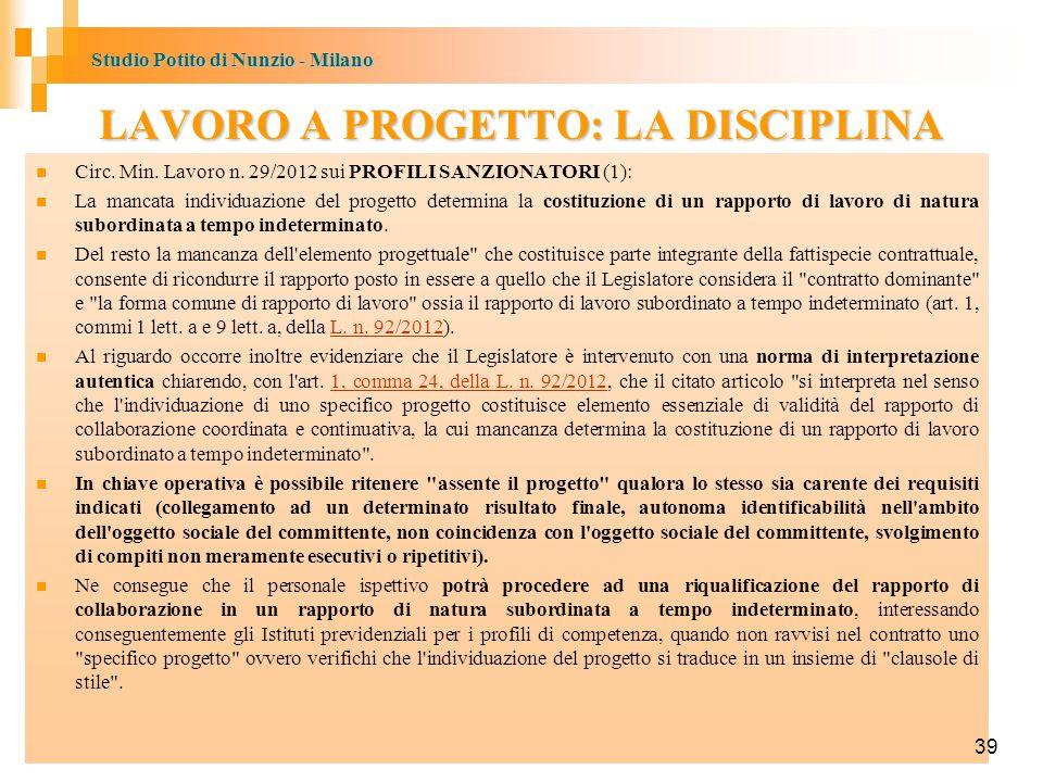 Studio Potito di Nunzio - Milano 39 LAVORO A PROGETTO: LA DISCIPLINA Circ.