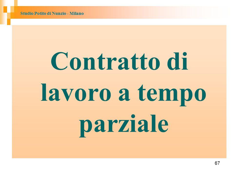 Studio Potito di Nunzio - Milano 67 Contratto di lavoro a tempo parziale