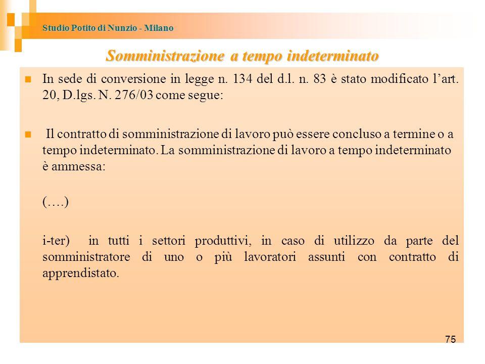 Studio Potito di Nunzio - Milano Somministrazione a tempo indeterminato In sede di conversione in legge n.