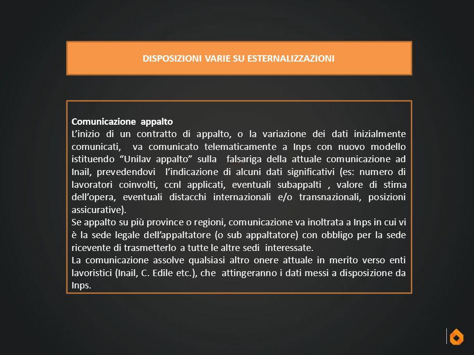 Comunicazione appalto L'inizio di un contratto di appalto, o la variazione dei dati inizialmente comunicati, va comunicato telematicamente a Inps con