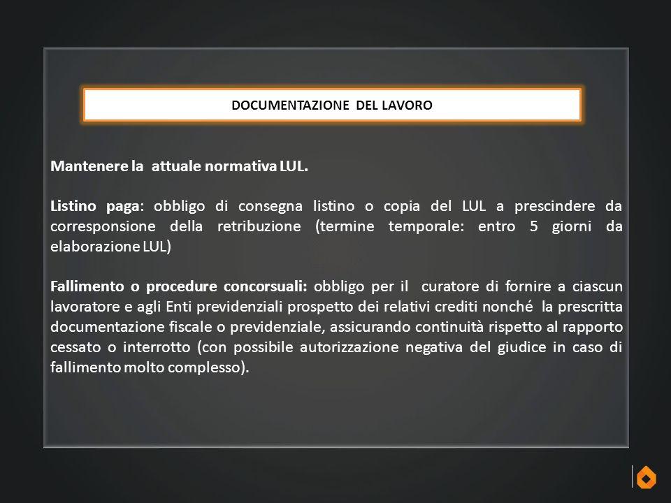 Mantenere la attuale normativa LUL. Listino paga: obbligo di consegna listino o copia del LUL a prescindere da corresponsione della retribuzione (term