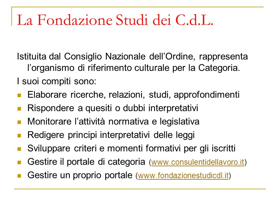 La Fondazione Studi dei C.d.L.