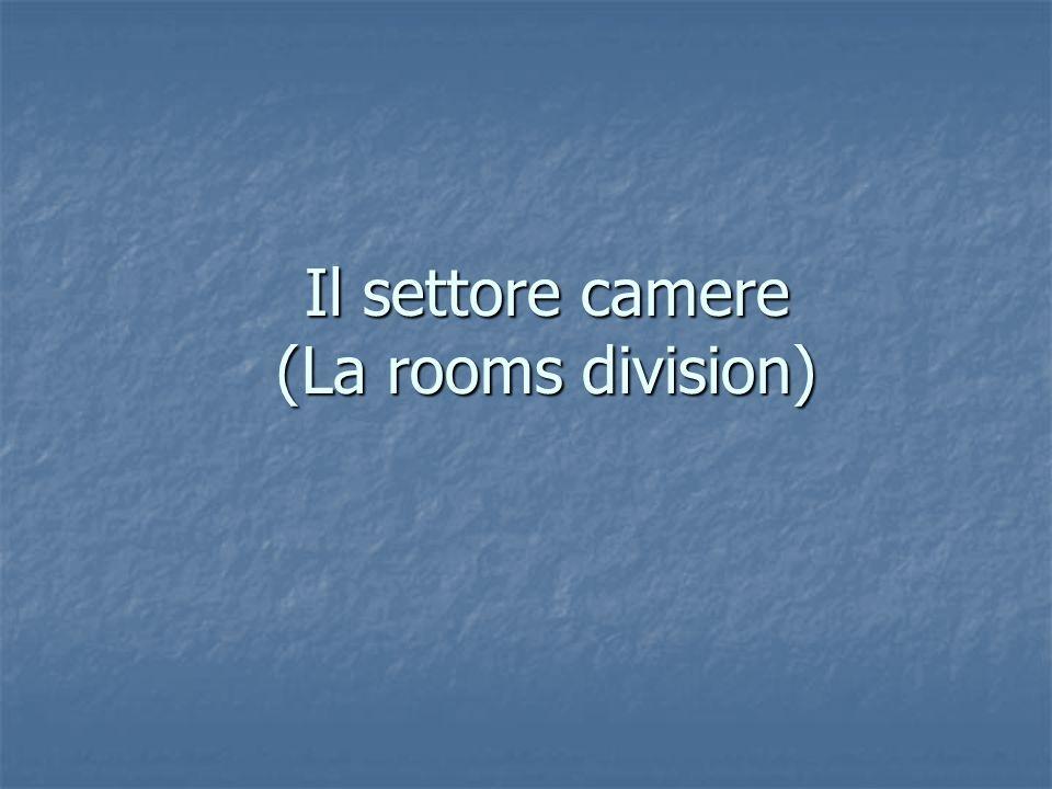 Il settore camere (La rooms division)