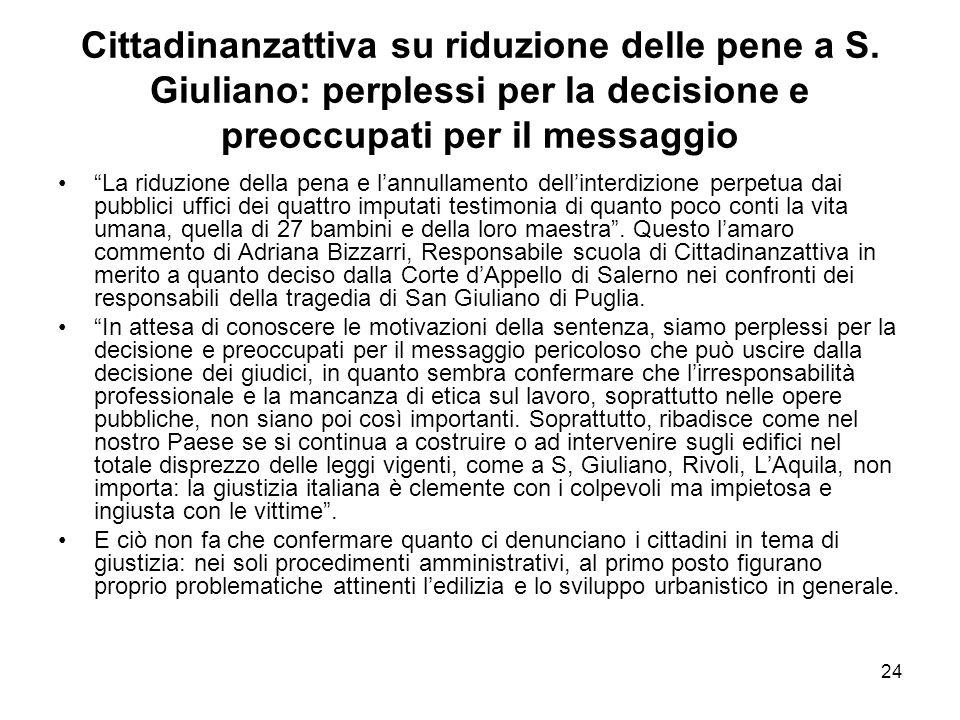 """24 Cittadinanzattiva su riduzione delle pene a S. Giuliano: perplessi per la decisione e preoccupati per il messaggio """"La riduzione della pena e l'ann"""
