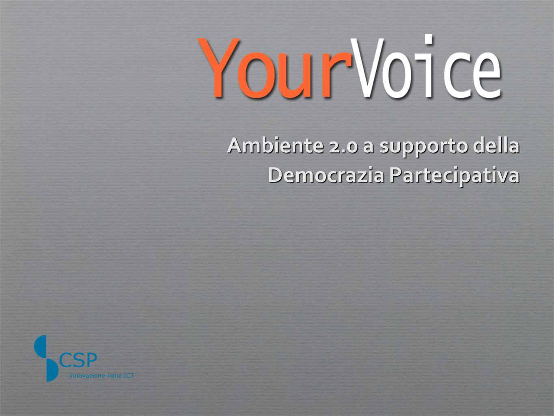 Ambiente 2.0 a supporto della Democrazia Partecipativa
