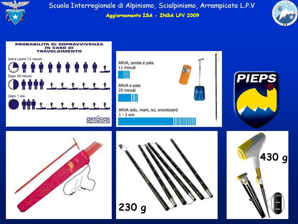 Scuola Interregionale di Alpinismo, Scialpinismo, Arrampicata L.P.V Aggiornamento ISA - INSA LPV 2009 230 g 430 g