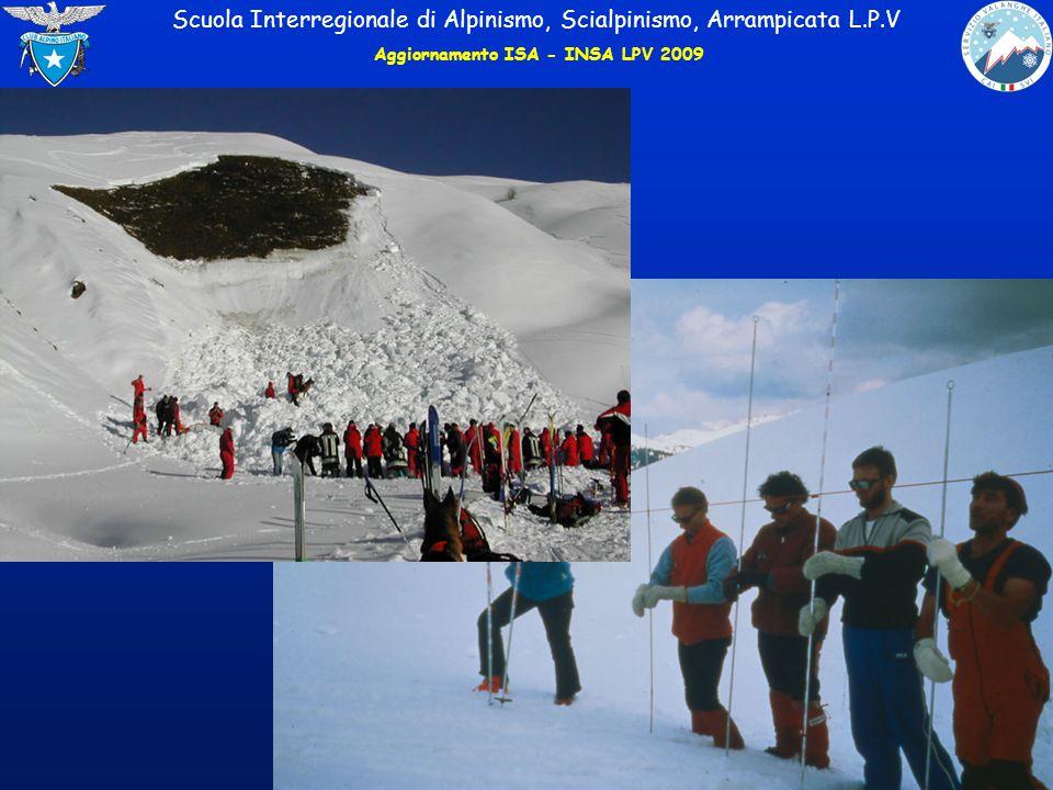 Scuola Interregionale di Alpinismo, Scialpinismo, Arrampicata L.P.V Aggiornamento ISA - INSA LPV 2009