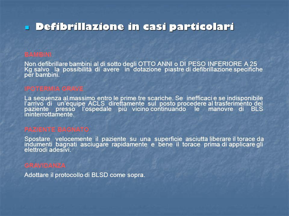 Norme di sicurezza prima e durante la defibrillazione con il DAE Norme di sicurezza prima e durante la defibrillazione con il DAE Prima di ogni defibr