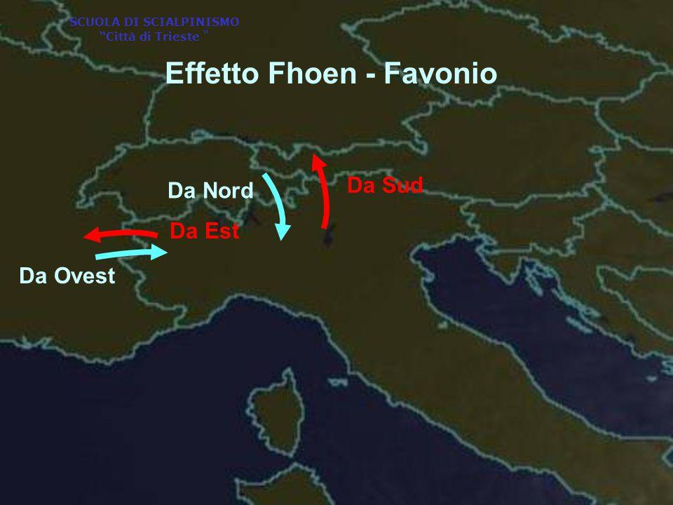Da Nord Da Ovest Effetto Fhoen - Favonio Da Sud Da Est