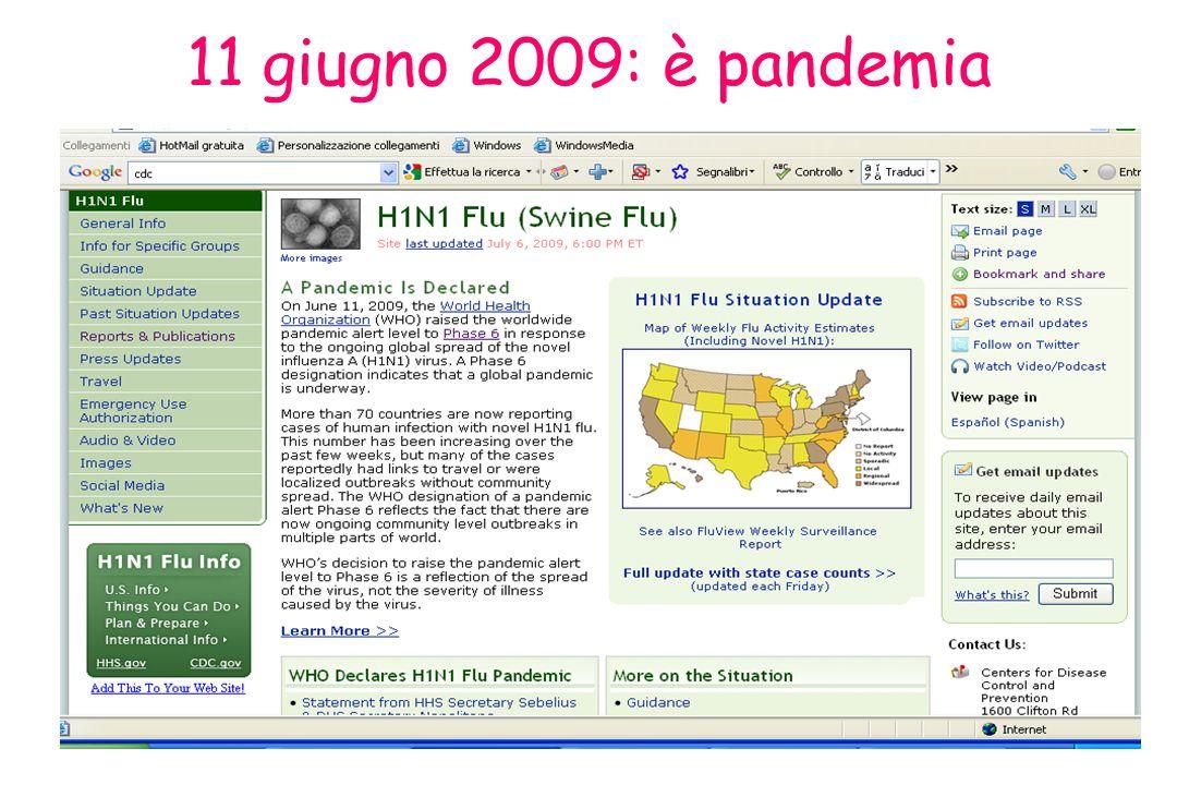 11 giugno 2009: è pandemia 11 giugno 2009: l'OMS porta a livello 6