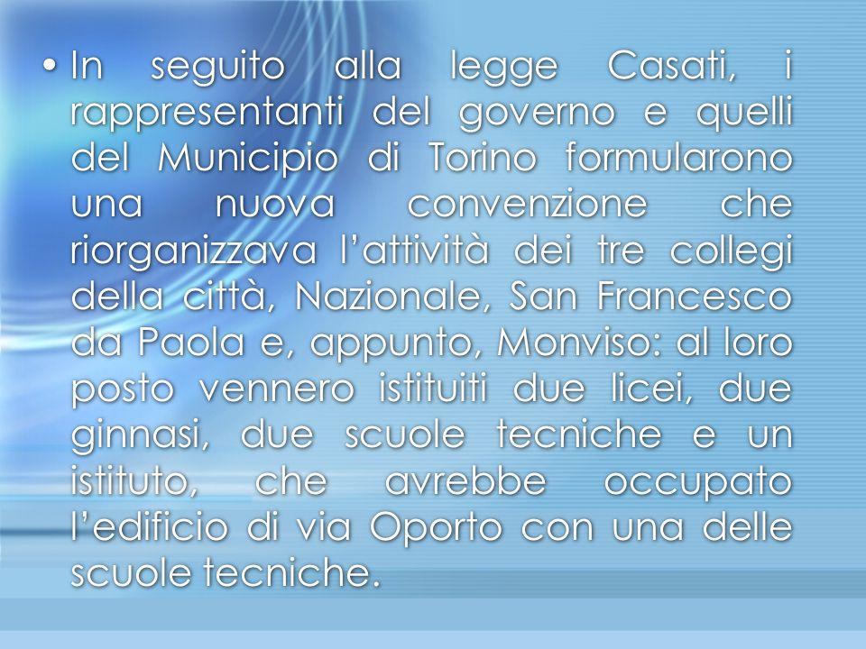 In seguito alla legge Casati, i rappresentanti del governo e quelli del Municipio di Torino formularono una nuova convenzione che riorganizzava l'atti