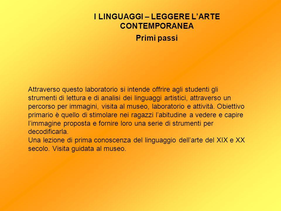Attraverso questo laboratorio si intende offrire agli studenti gli strumenti di lettura e di analisi dei linguaggi artistici, attraverso un percorso p