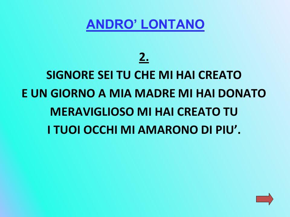 ANDRO' LONTANO 2.