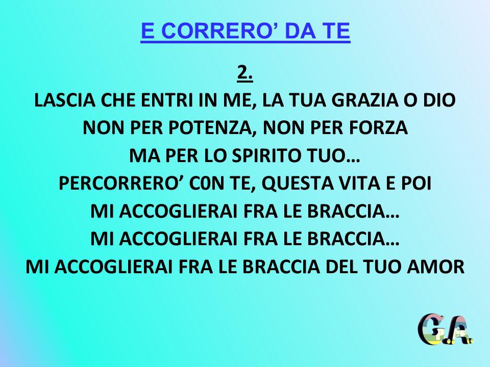 E CORRERO' DA TE 2.