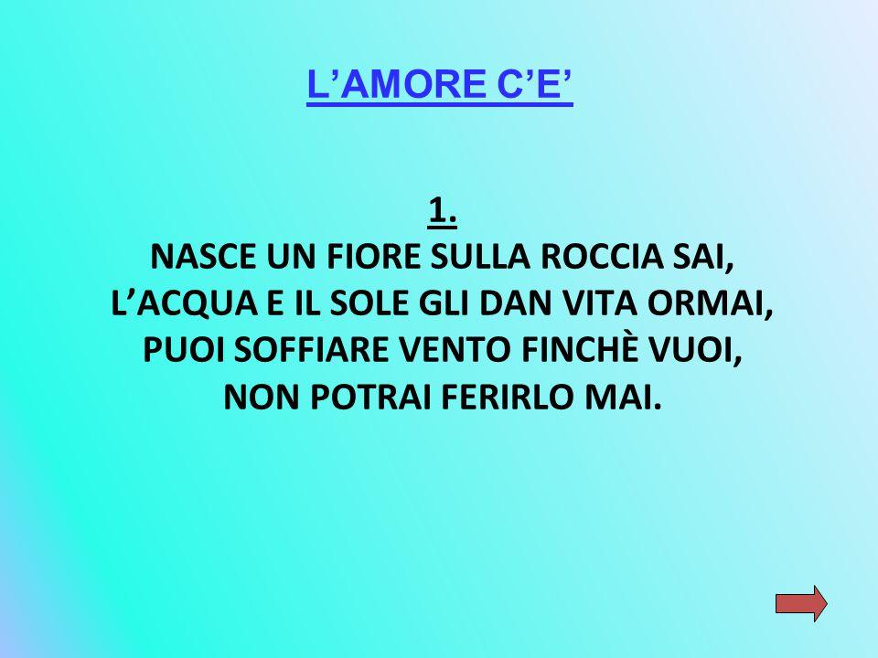 L'AMORE C'E' 1.