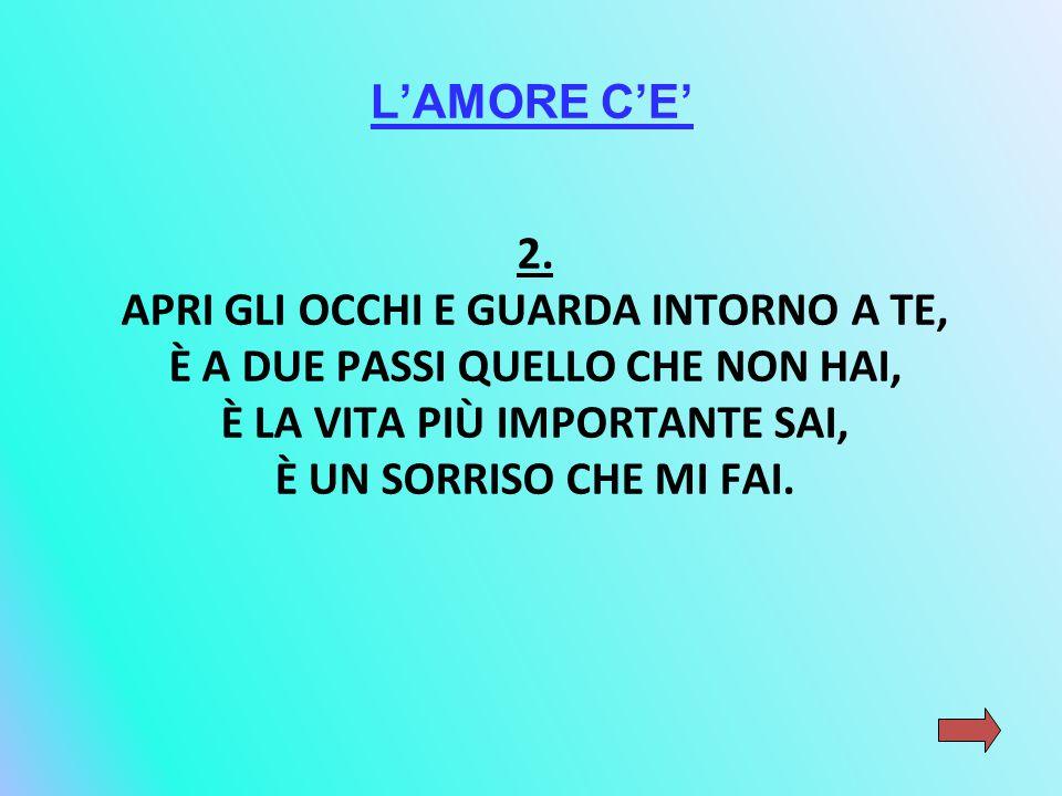 L'AMORE C'E' 2.