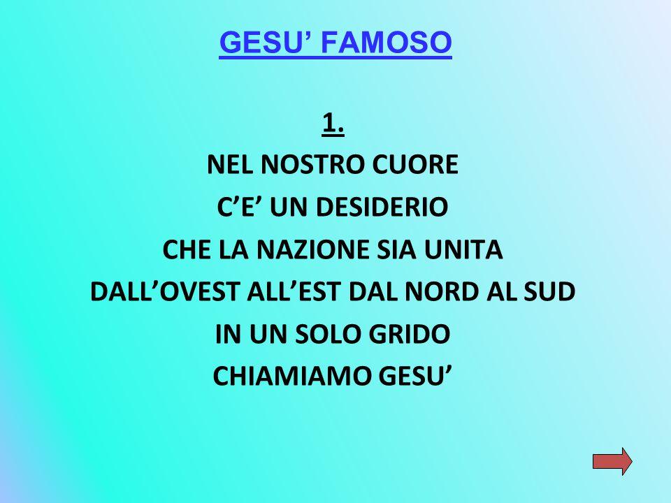 GESU' FAMOSO 1.