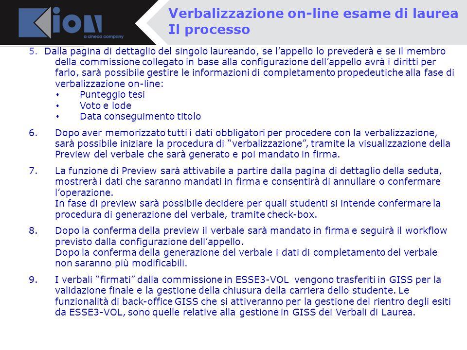 Pollenzo (Bra) 11 Ottobre 2006 Napoli, 12 Marzo 2013 Verbalizzazione on-line esame di laurea 5.