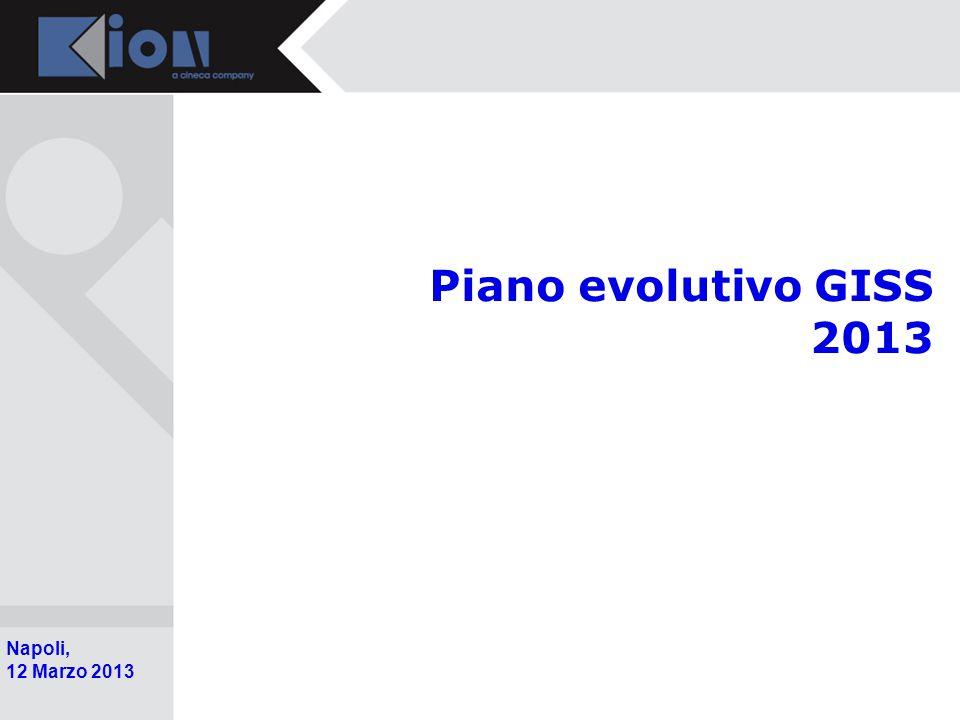Pollenzo (Bra) 11 Ottobre 2006 Napoli, 12 Marzo 2013 Piano evolutivo GISS 2013
