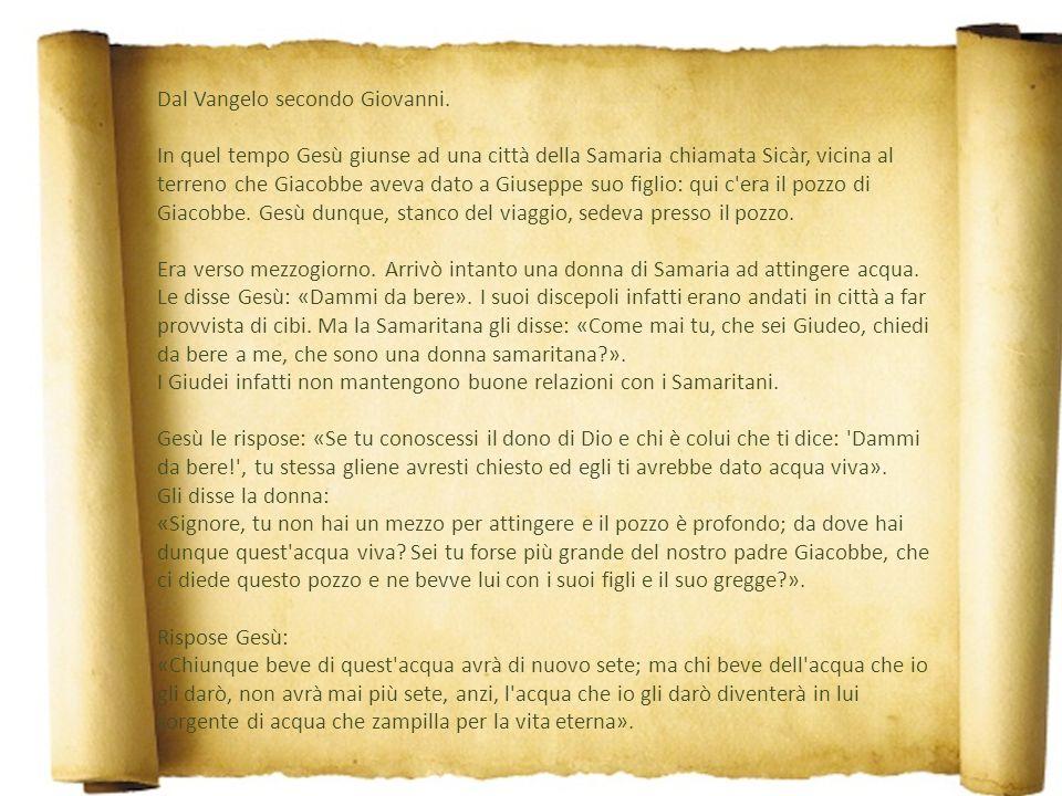Omelia di don Ferruccio Terza Domenica di Quaresima Anno A