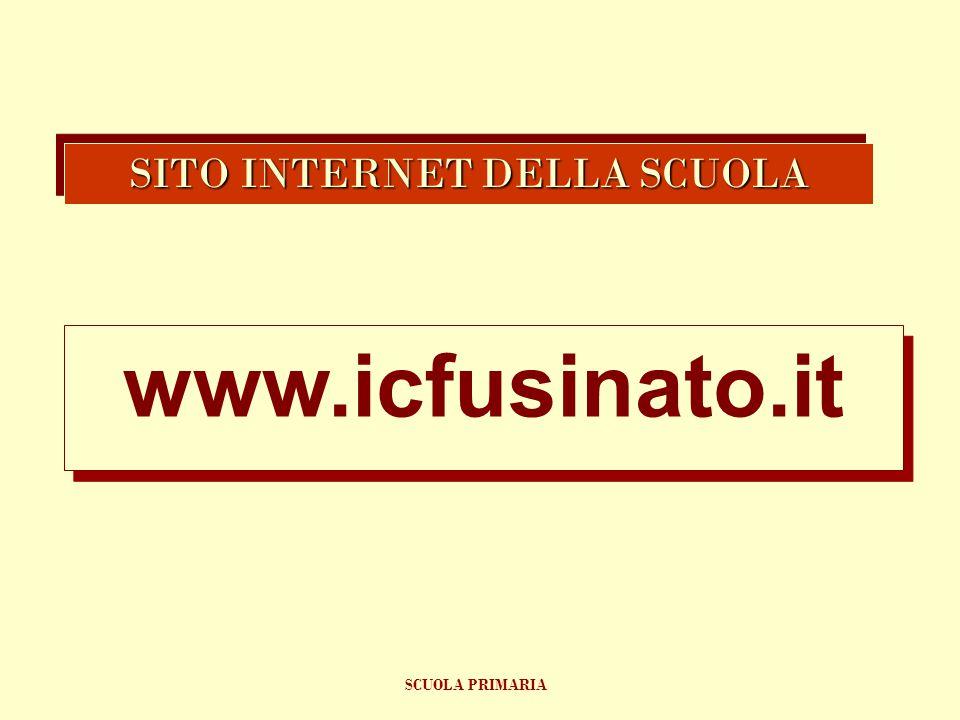 www.icfusinato.it www.icfusinato.it SITO INTERNET DELLA SCUOLA SCUOLA PRIMARIA