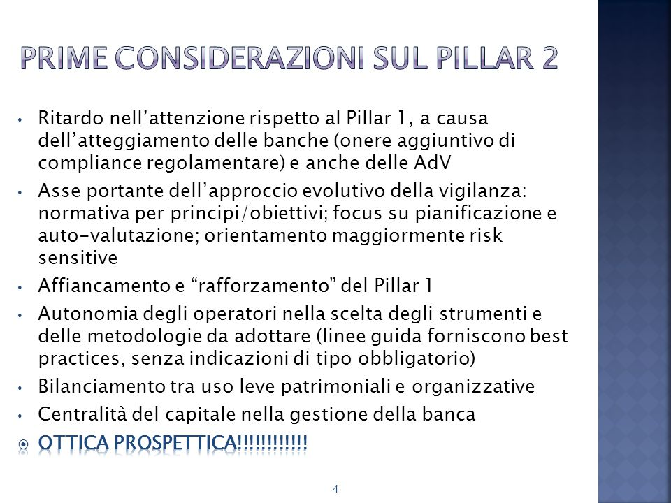 Classe 2Classe 3 Determinazione del capitale interno complessivo Approccio building block , ossia somma dei requisiti regolamentari da Pillar1 (o il capitale interno calcolato con metodologie interne) con l'eventuale capitale interno per gli altri rischi rilevanti 55