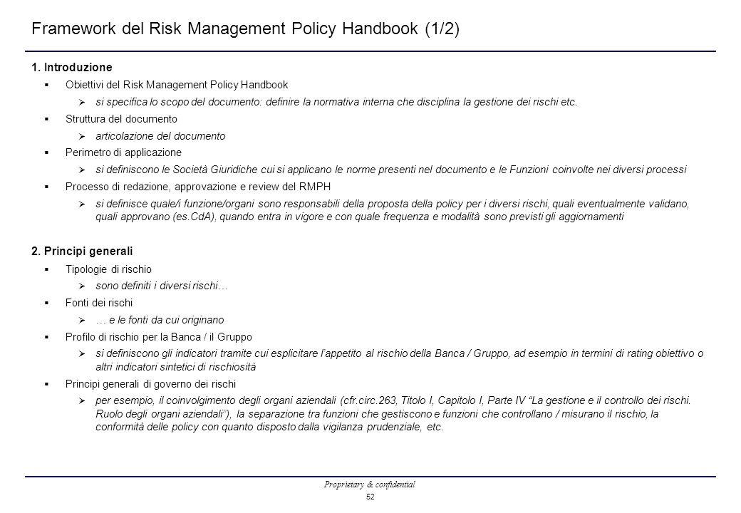 Proprietary & confidential 52 Framework del Risk Management Policy Handbook (1/2) 1.