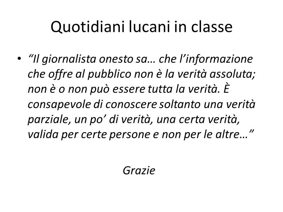 """Quotidiani lucani in classe """"Il giornalista onesto sa… che l'informazione che offre al pubblico non è la verità assoluta; non è o non può essere tutta"""