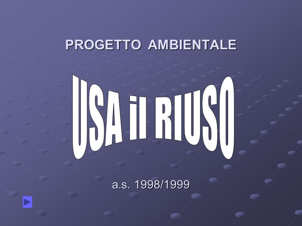 PROGETTO AMBIENTALE a.s. 1998/1999