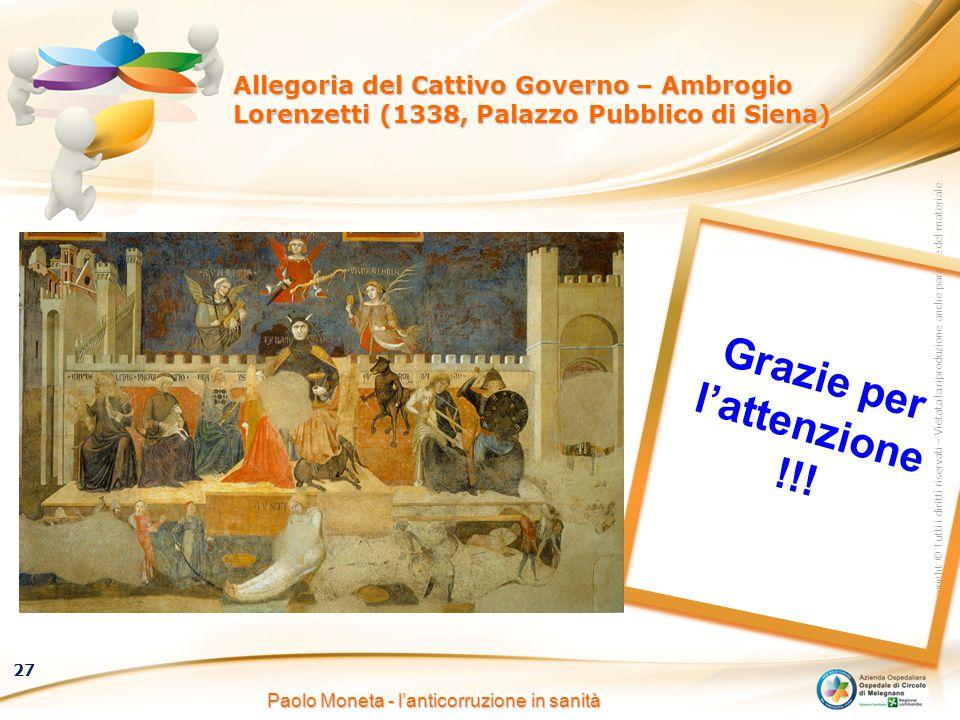 Copyright © Tutti i diritti riservati – Vietata la riproduzione anche parziale del materiale 27 Allegoria del Cattivo Governo – Ambrogio Lorenzetti (1