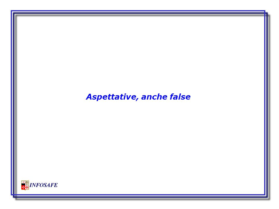 Aspettative, anche false
