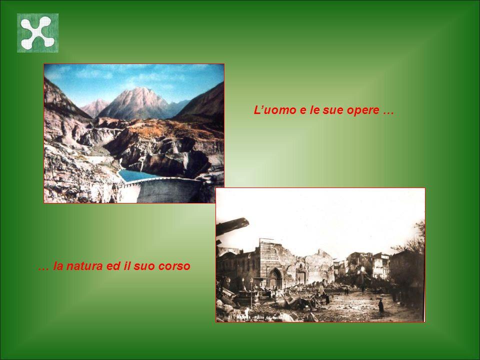 Le catastrofi nel tempo – I rischi naturali – I rischi antropici Per scenari – scenario sismico, – scenario vulcanico, – scenario chimico, – scenario idrogeologico, – scenario fuoco, – scenario nucleare.
